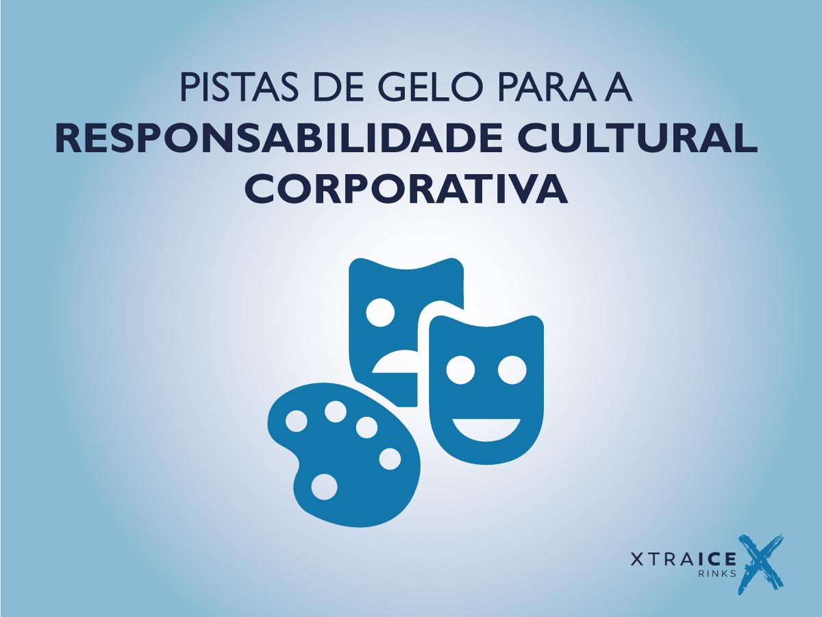 pista-gelo-responsabilidade-cultural-corporativa